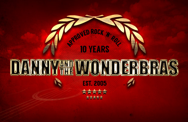 10 Years Danny and the Wonderbras